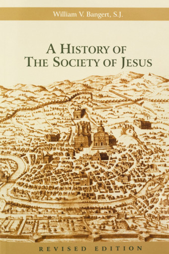 The book cover for A History of the Society of Jesus by William Bangert